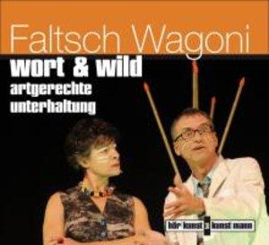 Faltsch Wagoni: wort & wild