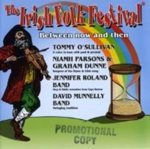 Irish Folk Festival-Between Now And then