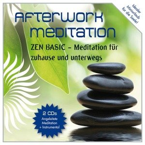 Afterwork Meditation - ZEN BASIC