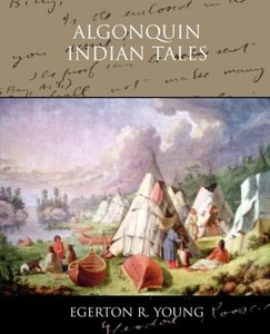 Algonquin Indian Tales