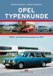 Opel Typenkunde. Mittel- und Oberklassewagen ab 1947
