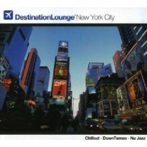 Various: Destination Lounge NY