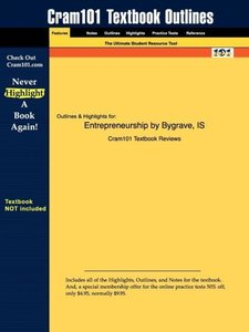 Outlines & Highlights for Entrepreneurship by Bygrave & Zacharak