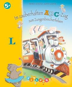 Im zauberhaften ABC-Zug zum Zungenbrecherfelsen - Bilderbuch