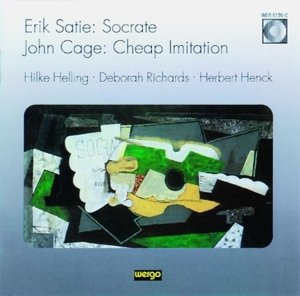 Satie: Socrate/Cage: Cheap Imitation