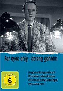 For eyes only - Streng geheim
