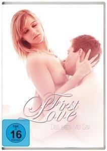 First Love - Das erste Mal SEX