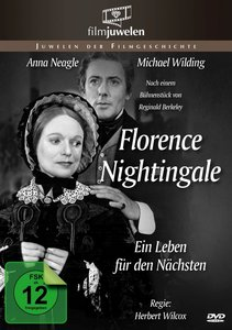 Florence Nightingale - ein Leben für den Nächsten