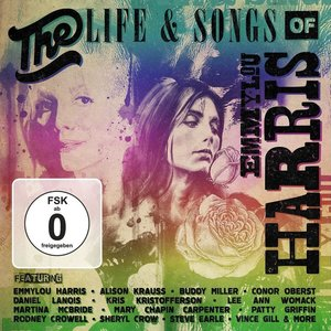 The Life And Songs Of Emmylou Harris In Concert