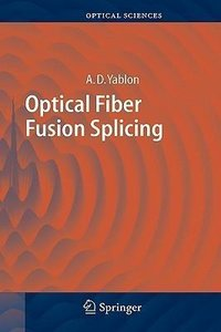 Optical Fiber Fusion Splicing