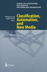 Classification, Automation, and New Media