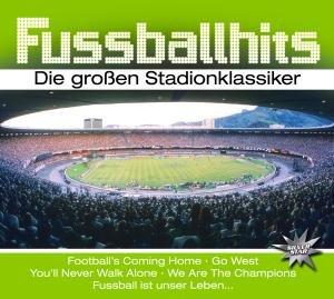 Fußballhits-Die Großen Stadionklassiker