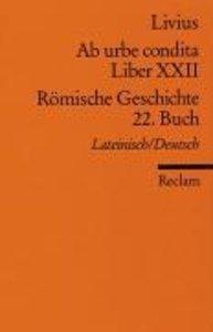 Ab urbe condita. Liber XXII / Römische Geschichte. 22. Buch