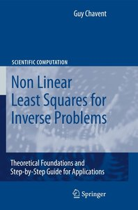 Non Linear Least Squares for Inverse Problems