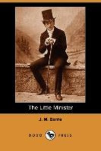 The Little Minister (Dodo Press)