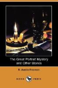 The Great Portrait Mystery and Other Stories (Dodo Press)