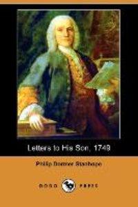 Letters to His Son, 1749 (Dodo Press)