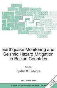 Earthquake Monitoring and Seismic Hazard Mitigation in Balkan Co