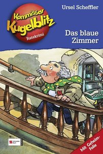 Kommissar Kugelblitz 06. Das blaue Zimmer