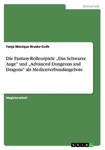 """Die Fantasy-Rollenspiele """"Das Schwarze Auge"""" und """"Advanced Dunge"""