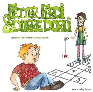 Fetter Ferdi & dürre Dorli