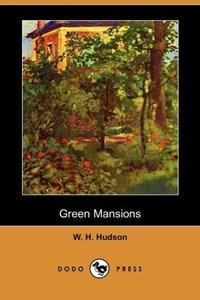 Green Mansions (Dodo Press)