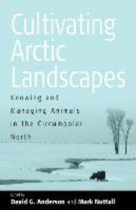 Cultivating Arctic Landscapes