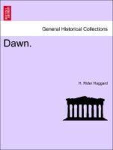 Dawn. Vol. I.