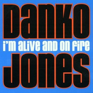 I'm Alive And On Fire (Vinyl)