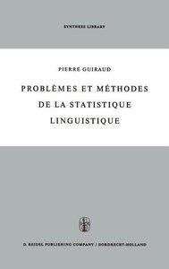 Problèmes et méthodes de la statistique linguistique