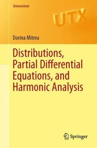 Distributions, Partial Differential Equations, and Harmonic Anal