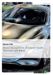 Brand Management of Luxury Goods: Mercedes and BMW
