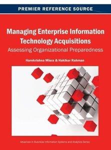 Managing Enterprise Information Technology Acquisitions: Assessi