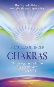 Chakras - Die Energiezentren für das Bewusstsein einer NEUENZeit