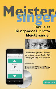 Klingendes Libretto - Meistersinger, mit 1 Audio-CD