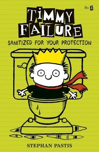 Timmy Failure 4: Sanitized for Your Protection