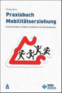 Praxisbuch Mobilitätserziehung