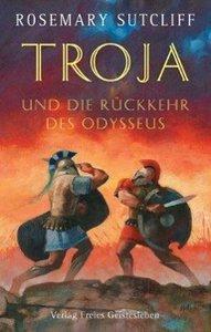 Troja und die Rückkehr des Odysseus