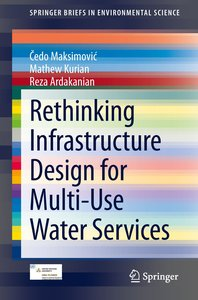 Rethinking Infrastructure Design for Multi-Use Water Services