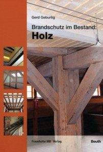 Brandschutz im Bestand: Holz