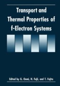 Transport and Thermal Properties of f-Electron Systems