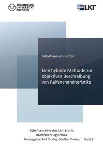 Eine hybride Methode zur objektiven Beschreibung von Reifenchara