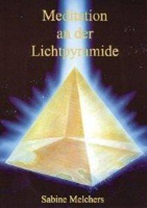Meditation an der Lichtpyramide