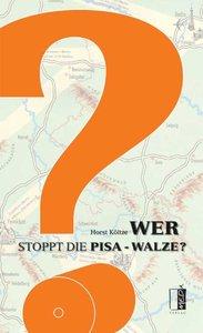 Wer stoppt die Pisa-Walze