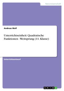 Unterrichtseinheit: Quadratische Funktionen - Weitsprung (11. Kl