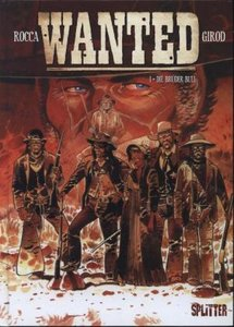 Wanted 01 - Die Brüder Bull