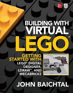 Building with Virtual LEGO: Getting Started with LEGO Digital De
