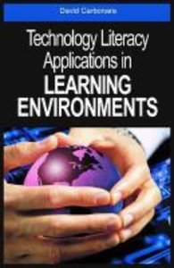 Technology Literacy Applications in Learning Environments