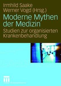 Moderne Mythen der Medizin