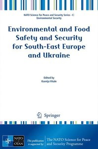 Environmental and Food Safety and Security for South-East Europe